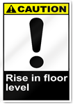 Rise In Floor Level Caution Signs