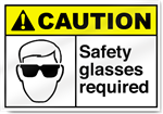 Safety Glasses Required Caution Signs