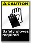 Safety Gloves Required Caution Signs