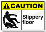 Slippery Floor Caution Signs