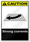 Strong Currents Caution Signs