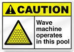 Wave Machine Operates In This Pool Caution Signs