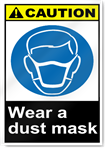 Wear A Dust Mask Caution Signs