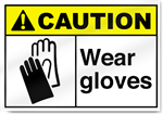 Wear Gloves Caution Signs