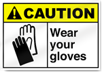 Wear Your Gloves Caution Signs