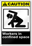 Workers In Confined Space Caution Signs