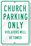 Church Parking Only Violators Sign