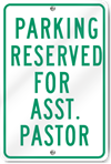 Parking Reserved For Asst. Pastor Sign