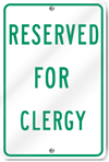Reserved For Clergy Sign