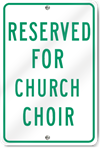 Reserved For Church Choir Sign