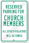Reserved Parking For Church Members Sign