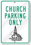 Church Parking Only (Graphic) Sign