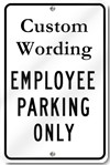 Custome Employee Parking Only Sign