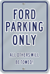Ford Parking Only Novelty Sign
