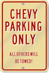 Chevy Parking Only Novelty Sign