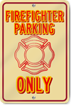 Firefighter Parking Only Novelty Sign