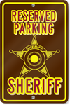 Sheriff Parking Only Novelty Sign