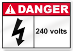 240 Volts Danger Sign