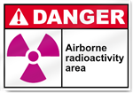 Airborne Radioactivity Area Danger Sign