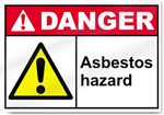 Asbestos Hazard Danger Sign