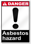 Asbestos Hazard Danger Signs