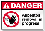 Asbestos Removal In Progress Danger Sign