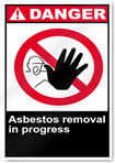 Asbestos Removal In Progress Danger Signs
