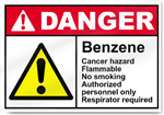 Benzene Cancer Hazard Flammable No Smoking Authorized Personnel Only Respirator Required Danger Signs