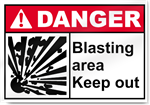 Blasting Area Keep Out Danger Sign