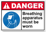Breathing Apparatus Must Be Worn Danger Sign