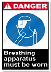Breathing Apparatus Must Be Worn Danger Signs