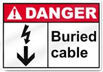 Buried Cable Danger Sign