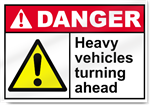 Heavy Vehicles Turning Ahead Danger Signs