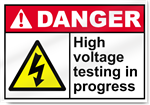High Voltage Testing In Progress Danger Signs