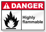 Highly Flammable Danger Signs