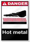 Hot Metal Danger Signs