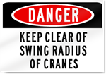 Danger Keep Clear Of Crane Sign