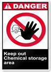 Keep Out Chemical Storage Area Danger Signs