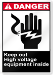Keep Out High Voltage Equipment Inside Danger Signs