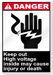 Keep Out High Voltage Inside May Cause Injury Or Death Danger Signs