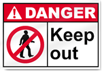 Keep Out Danger Signs