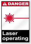 Laser Operating Danger Signs