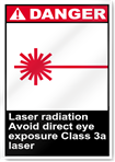 Laser Radiation Avoid Direct Eye Exposure Class 3a Laser Danger Signs