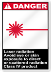 Laser Radiation Avoid Eye Or Skin Exposure Danger Signs