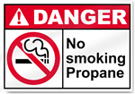 No Smoking Propane Danger Signs