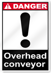 Overhead Conveyor Danger Signs