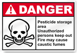 Pesticide Storage Area Unauthorized Persons Danger Signs