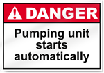 Pumping Unit Starts Automatically Danger Signs
