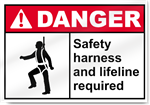 Safety Harness And Lifeline Required Danger Signs
