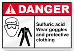 Sulfuric Acid Wear Goggles And Protective Clothing Danger Signs